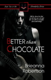 Better Than Chocolate ebook by Brieanna Robertson