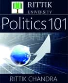Rittik University Politics 101 ebook by Rittik Chandra
