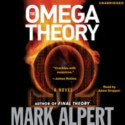 The Omega Theory audiobook by Mark Alpert