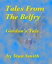 Tales From The Belfry
