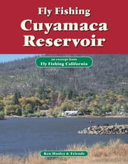 Fly Fishing Cuyamaca Reservoir - An excerpt from Fly Fishing California ebook by Ken Hanley