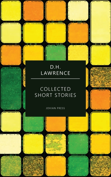 Collected Short Stories ebook by D.H. Lawrence