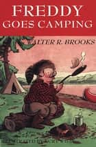 Freddy Goes Camping ebook by
