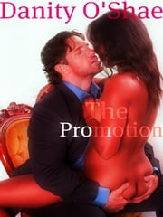 The Promotion ebook by Danity O'Shae