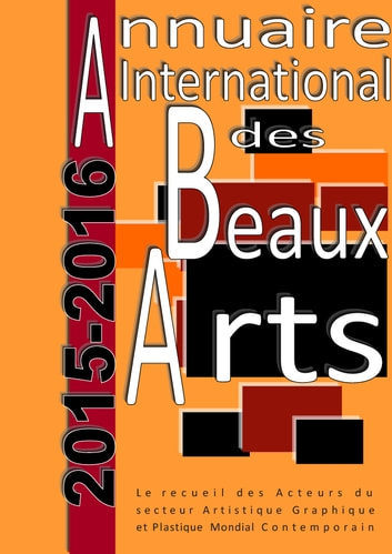 Annuaire international des Beaux Arts 2015-2016 ebook by Art Diffusion