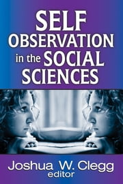 Self-Observation in the Social Sciences ebook by