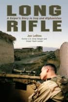 Long Rifle ebook by Joe LeBleu