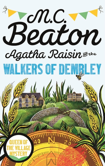 Agatha Raisin and the Walkers of Dembley ebook by M.C. Beaton
