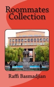 Roommates Collection ebook by Raffi Basmadjian