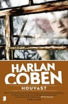 Houvast ebook by Harlan Coben,Martin Jansen in de Wal
