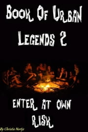 Book of Urban Legends 2 ebook by Christie Nortje
