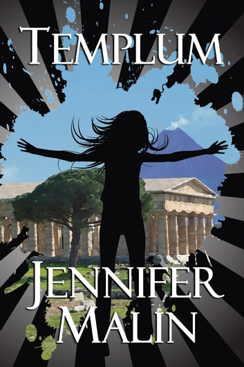 Templum - A time travel adventure to the first century near Pompeii ebook by Jennifer Malin