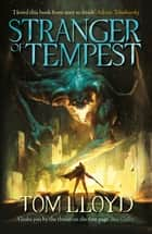 Stranger of Tempest - Book One of The God Fragments ebook by