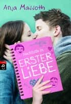 Nachhilfe in Erster Liebe ebook by Anja Massoth