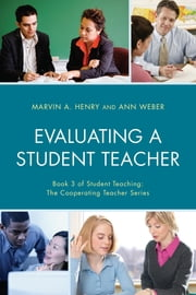 Evaluating a Student Teacher ebook by Marvin A. Henry,Ann Weber