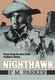 Nighthawk: ebook by F.M. Parker