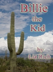 Billie the Kid ebook by Liz Rich