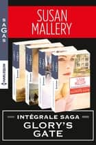 Série Glory's Gate : l'intégrale ebook by Susan Mallery