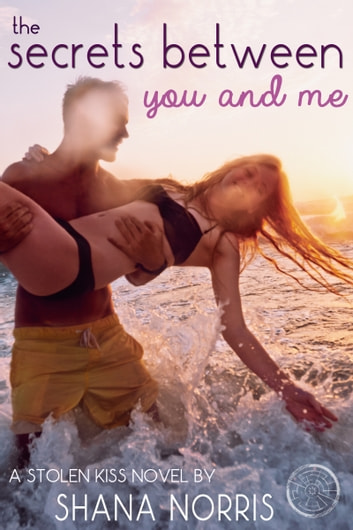 The secrets between you and me ebook by shana norris the secrets between you and me ebook by shana norris fandeluxe Document