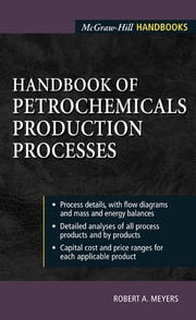 Handbook of Petrochemicals Production Processes ebook by Robert Meyers