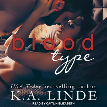 Blood Type audiobook by K.A. Linde