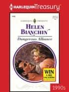 Dangerous Alliance ebook by Helen Bianchin
