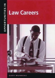 Opportunities in Law Careers ebook by Munneke, Gary
