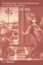 The Book of Acts ebook by F. F. Bruce