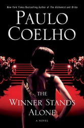 The Winner Stands Alone - A Novel ebook by Paulo Coelho