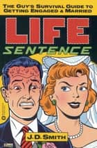Life Sentence ebook by J. D. Smith