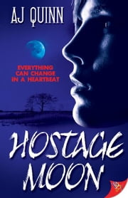 Hostage Moon ebook by AJ Quinn