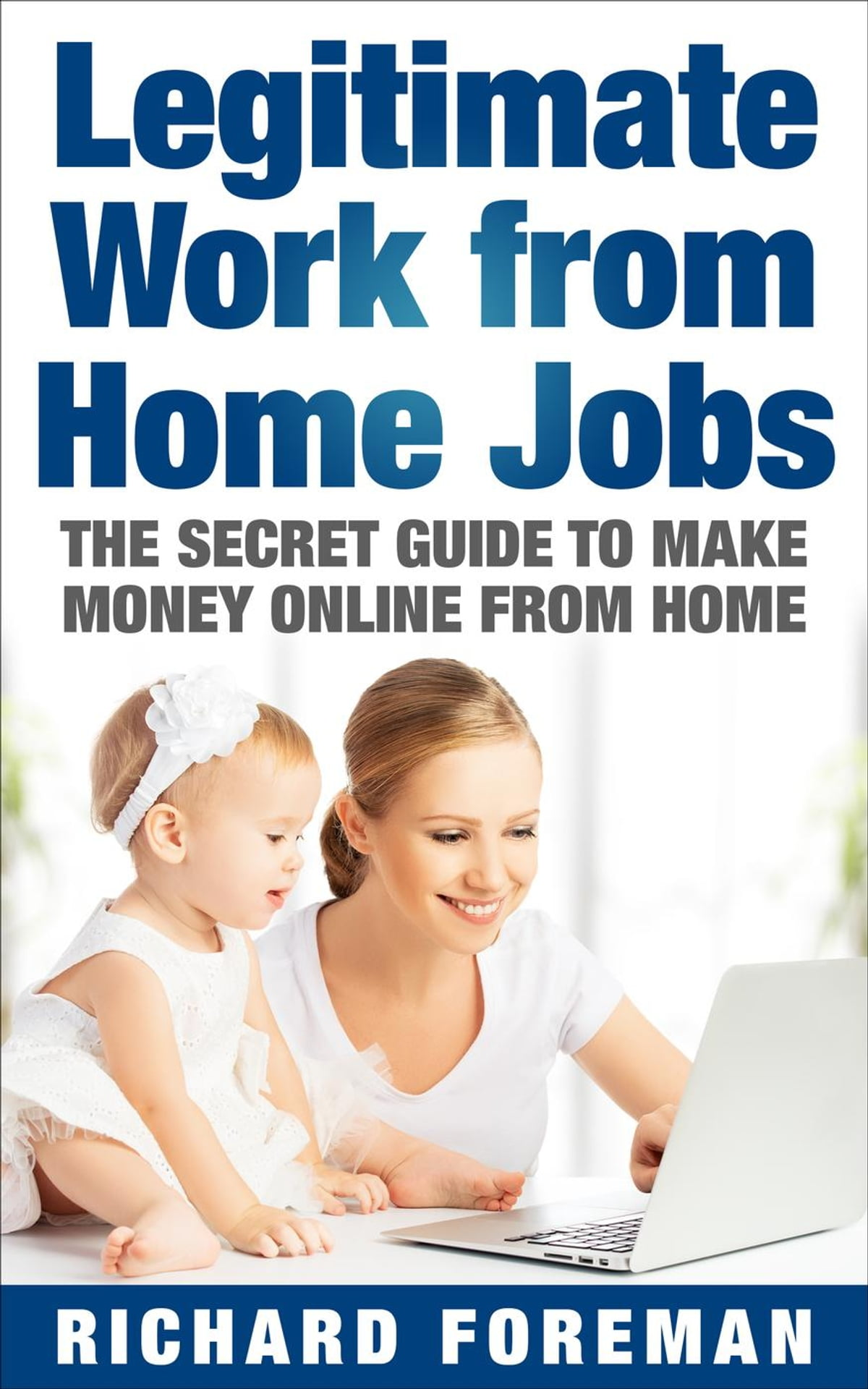 legitimate work from home jobs the secret guide to make money