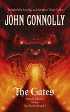 The Gates - A Samuel Johnson Adventure: 1 eBook by John Connolly