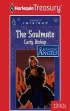 The Soulmate ebook by Carly Bishop