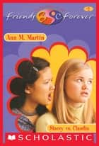 Stacey vs. Claudia (The Baby-Sitters Club Friends Forever #2) ebook by Ann M. Martin