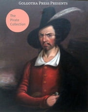The Pirate Collection ebook by Jeffery Farnol,Stephen W. Meader,Benjamin Barker,Ralph D. Paine,Rafael Sabatini,Edward Ingle,Peter B. Kyne,Charles Boardman Hawes,Max Pemberton,Frank R. Stockton,Harry Collingwood,Ford Paul,John Barrow,Emerson Hough,Robert Louis Stevenson