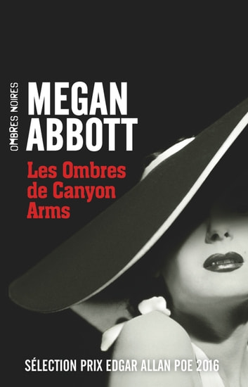 Les Ombres de Canyon Arms ebook by Megan Abbott
