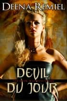 Devil Du Jour (Book 2, The Book Waitress Series) ebook by Deena Remiel