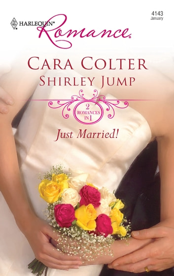 Just Married! - Kiss the Bridesmaid\Best Man Says I Do ebook by Cara Colter,Shirley Jump