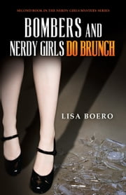 Bombers and Nerdy Girls Do Brunch ebook by Lisa Boero