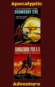 Doomsday Eve/Armageddon 2419 A.D. ebook by Robert Moore Williams,Phillip Francis  Nowlan