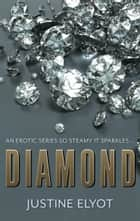 Diamond ebook by Justine Elyot