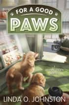 For a Good Paws ebook by Linda O. Johnston