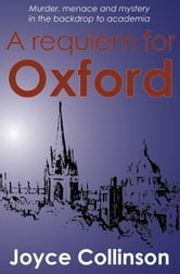 A requiem for Oxford ebook by Joyce Collinson
