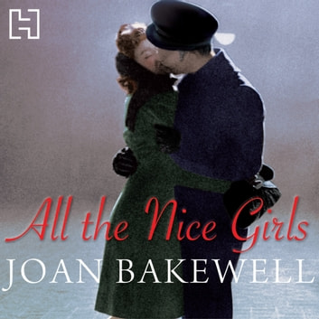 All The Nice Girls audiobook by Joan Bakewell