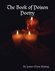 Book of Poison Poetry ebook by Janine-Marie Fleming
