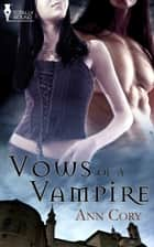 Vows of a Vampire ebook by Ann Cory