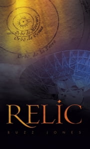 Relic ebook by Buzz Jones