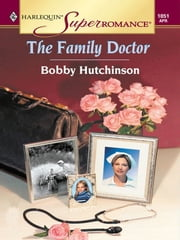 The Family Doctor ebook by Bobby Hutchinson