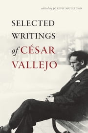 Selected Writings of César Vallejo ebook by César Vallejo